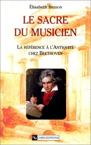 Le Sacre du musicien : La référence à l'Antiquité chez Beethoven