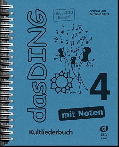 Das Ding mit Noten 4: Kultliederbuch - Der Cd Mit Gesang-buch