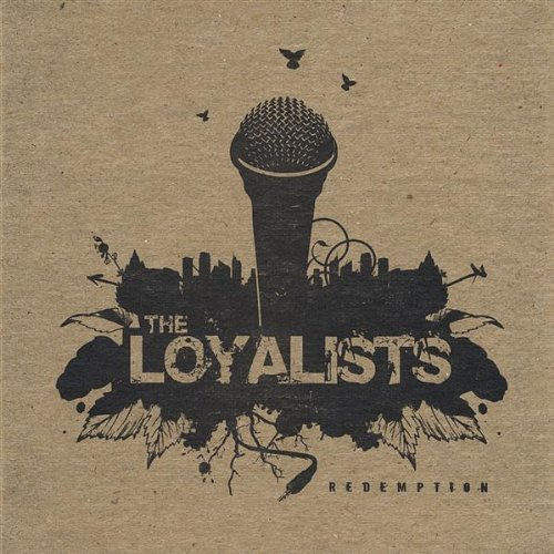 Redemption by Loyalists (2013-05-03)
