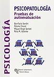 Psicopatología: Pruebas de autoevaluación (Libro Técnico)
