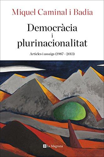 Democràcia i plurinacionalitat (OTROS LA MAGRANA) (Catalan Edition)