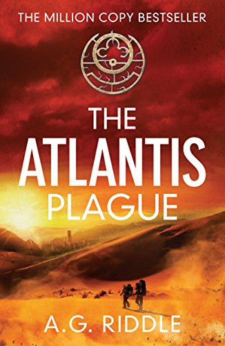 The Atlantis Plague: A Thriller (The Origin Mystery, Book 2) (English Edition) por A.G. Riddle