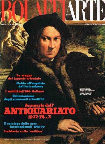 Bolaffi arte annuario antiquariato 77/78 ; (tappeto orientale notifica mobili 800 catalogo aste internaz. 76/77)