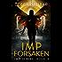 Imp Forsaken (Imp Series Book 5)