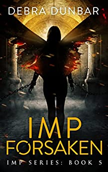 Imp Forsaken (Imp Series Book 5) (English Edition)