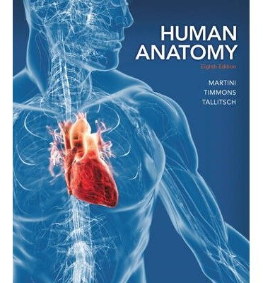 By Frederic Martini ; Michael J Timmons ; Robert B Tallitsch ( Author ) [ Human Anatomy (Revised) By Jan-2014 Hardcover