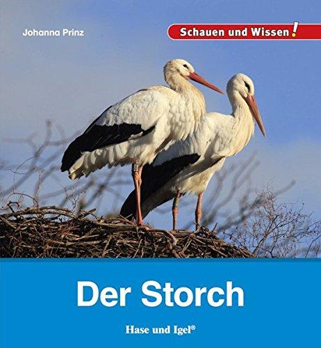 Der Storch: Schauen und Wissen!