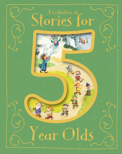A Collection of Stories for 5 Year Olds (Padded Treasury) por Etta Saunders