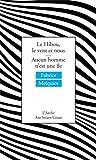 Le Hibou, le vent et nous suivi de Aucun homme n'est une île Livre Pdf/ePub eBook