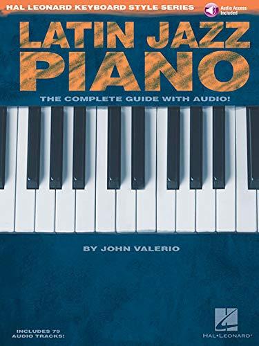 Hal Leonard Keyboard Style Series: Latin Jazz Piano: Lehrmaterial, CD für Klavier, Keyboard (Hal Leonard Jazz Piano)