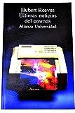 Ultimas noticias del cosmos (Alianza Universidad)