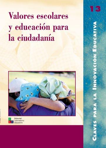 Valores escolares y educación para la ciudadanía: 013 (Editorial Popular)