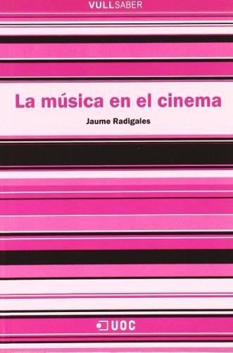 La música en el cinema por Jaume Radigales Babí