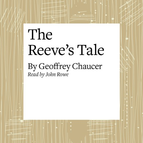 The Canterbury Tales: The Reeve's Tale (Modern Verse Translation)  Audiolibri