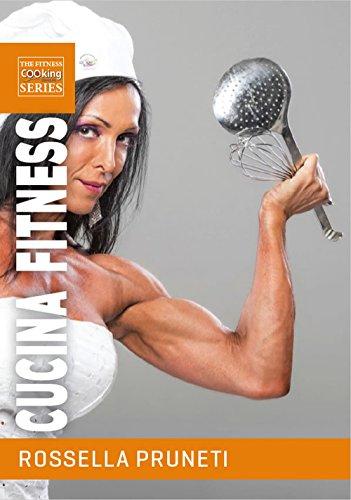 Cucina fitness.: Ricette gustose e salutari per organizzare facilmente la tua dieta e trasformare il tuo corpo (The Fitness Cooking Laboratories Vol. 5)