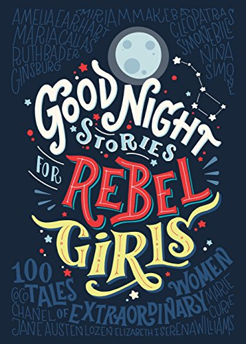 Buchseite und Rezensionen zu 'Good Night Stories for Rebel Girls: 100 tales of extraordinary women (English Edition)' von Elena Favilli