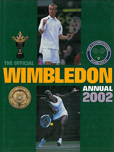 The championship Wimbledon. Official annual 2002.
