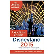 The Unofficial Guide to Disneyland 2015 by Bob Sehlinger (2014-09-09)