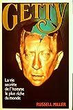 Telecharger Livres Getty La vie secrete de l homme le plus riche du monde (PDF,EPUB,MOBI) gratuits en Francaise