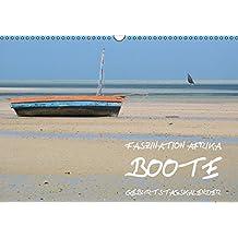 Faszination Afrika: Boote - Geburtstagskalender (Wandkalender immerwährend DIN A3 quer): 13 herrliche Licht- und Farbstimmungen mit wunderbar einfach ... (Monatskalender, 14 Seiten) (CALVENDO Orte)