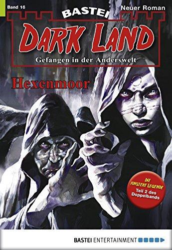 Dark Land - Folge 016: Hexenmoor (Anderswelt John Sinclair Spin-off 16) - Regelmäßige 18-licht