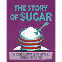 The Story of Food: Sugar