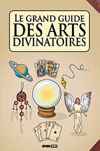 Le grand guide des arts divinatoires par Las Casas