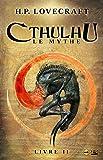 Cthulhu - Le Mythe - Livre II