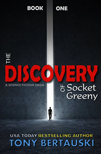 The Discovery of Socket Greeny: A Science Fiction Saga (English Edition)