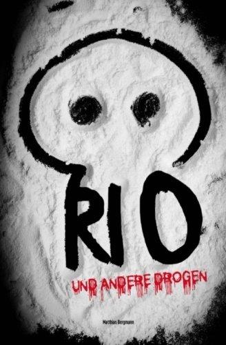 Preisvergleich Produktbild Rio und andere Drogen (Rio-Trilogie)