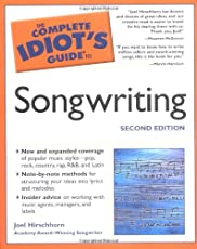 The Complete Idiot's Guide to Songwriting, 2nd Edition