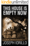 This House Is Empty Now