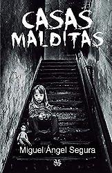 Casas Malditas: Misterios, fenómenos paranormales y crímenes rituales