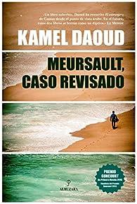 Meursault, caso revisado par Kamel Daoud