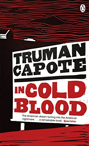In Cold Blood: A True Account of a Multiple Murder and its Consequences (Penguin Essentials, Band 26)