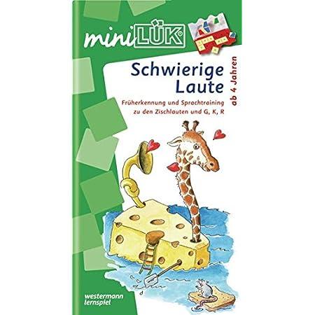 miniLÜK-Übungshefte / Kindergarten: miniLÜK: Kindergarten/Vorschule: Schwierige Laute