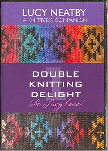 Preisvergleich Produktbild Double Knitting Delight 1,  Lucy Neatby a Knitter's Companion