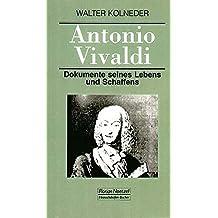 Antonio Vivaldi: Dokumente seines Lebens und Schaffens (Taschenbücher zur Musikwissenschaft)