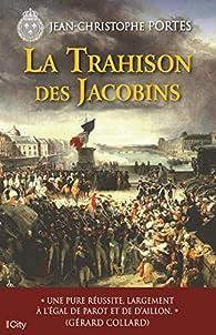 La trahison des Jacobins par Jean-Christophe Portes
