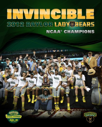 Invincible: 2012 Baylor Lady Bears NCAA Champions (Big Bear Books) (Basketball University Baylor)