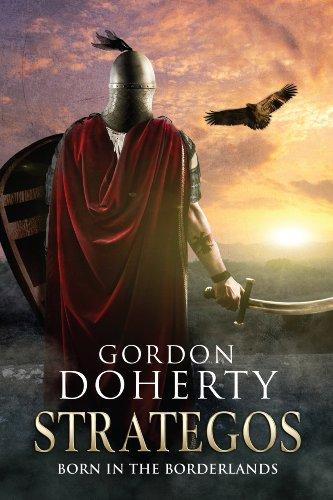 Strategos: Born in the Borderlands (Strategos 1) (English Edition) par Gordon Doherty