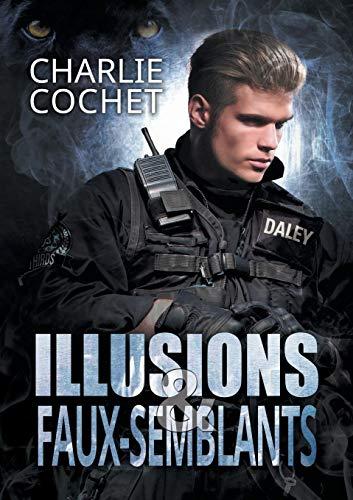 Illusions et faux-semblants par Charlie Cochet