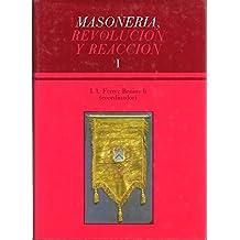 MASONERIA, REVOLUCION Y REACCION. I. IV. SIMPOSIUM INTERNACIONAL DE HISTORIA DE LA MASONERIA ESPAÑOLA. ALICANTE, 27-30 DE SEPTIEMBRE DE 1989.