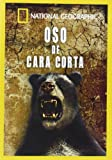 Oso De Cara Corta (National Geographic) [DVD]