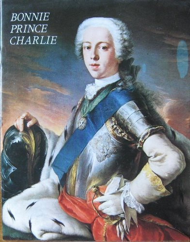 Bonnie Prince Charlie (Pride of Britain) by Alan Bold (1972-08-15)