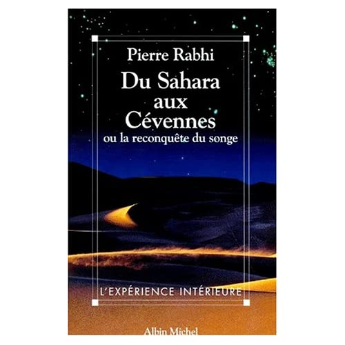 Du Sahara aux Cévennes ou La reconquête du songe