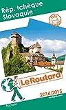 Guide du Routard Rép. Tchèque, Slovaquie 2014/2015