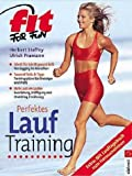 Herbert Steffny: Perfektes Lauftraining - Schritt für Schritt gesund & fit: Von Jogging bis Marathon - Tausend Tricks & Tipps: Trainingspläne für Einsteiger und Profis - Mehr Lust am Laufen: Ausrüstung, Kräftigung und Stretching, Ernährung