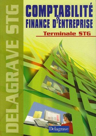 Comptabilité & finance d'entreprise Tle STG
