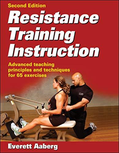 Resistance Training Instruction por Everett Aaberg